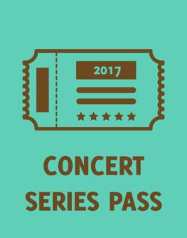 2017 Concert Series Pass
